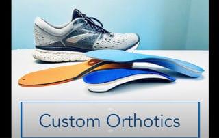 Patient Education Series: Custom Orthotics